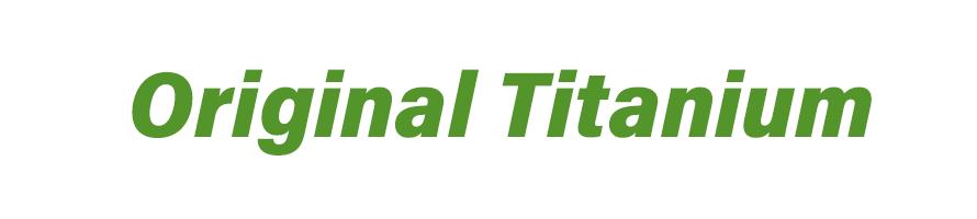 Original Titanium